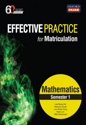 Semester 1 Effective Practice for Matriculation Mathematics