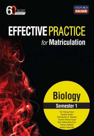 Semester 1 Effective Practice for Matriculation Biology