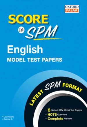 SCORE IN SPM MOD TEST PP ENG '19