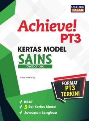 ACHIEVE! KERTAS MODEL PT3 SAINS (DWIBAHASA)
