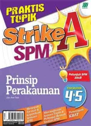 PRAKTIS TOPIK STRIKE A SPM PRINSIP PERAKAUNAN