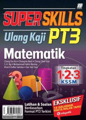 SUPER SKILLS ULANG KAJI PT3 MATEMATIK