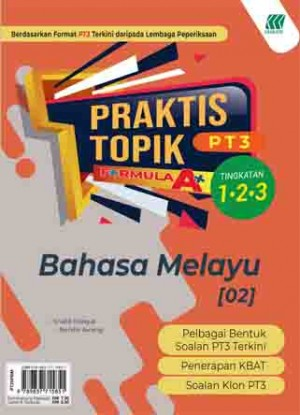 PRAKTIS TOPIK FORMULA A+ PT3 BAHASA MELAYU