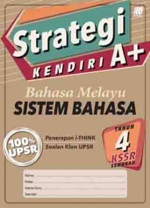 Tahun 4 Strategi Kendiri A+ Bahasa Melayu Sistem Bahasa