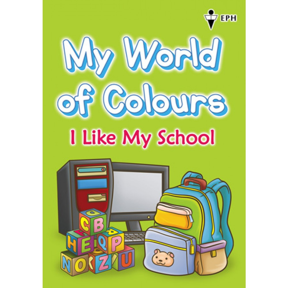 My World of Colours - I Like My School