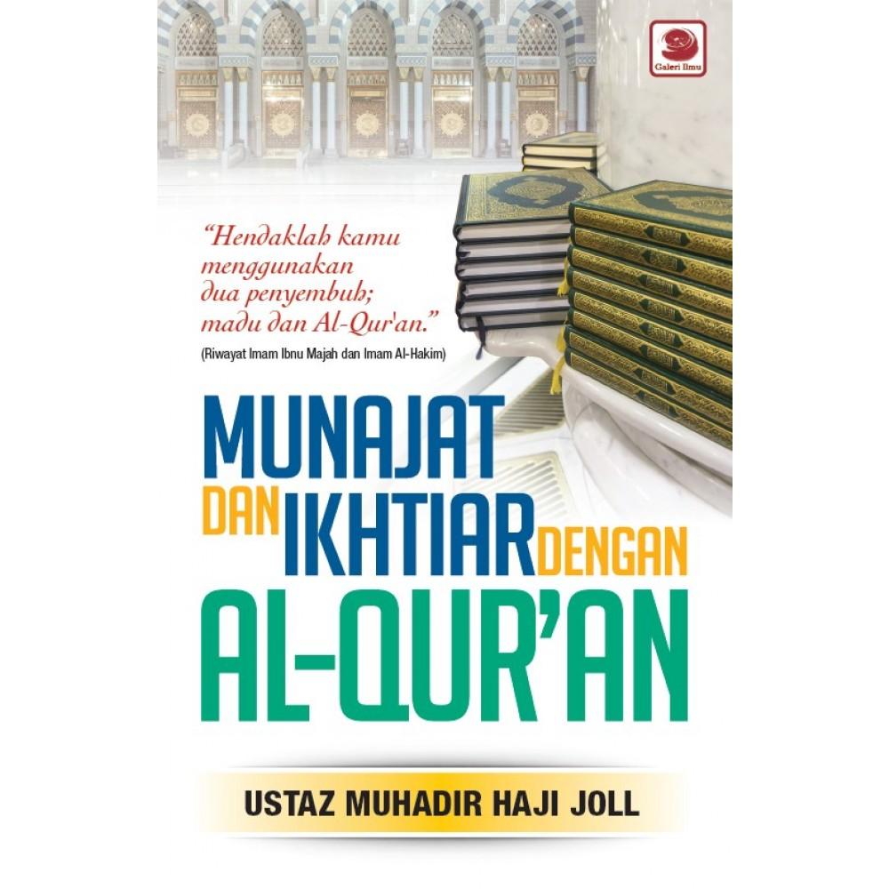 MUNAJAT & IKHTIAR DENGAN AL-QUR'AN