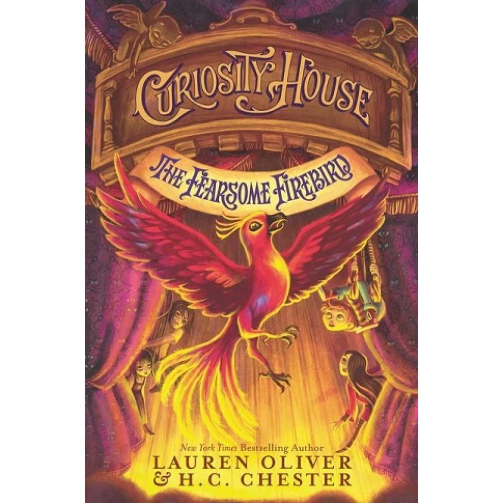 CURIOSITY HOUSE #3: FEARSOME FIREBIRD