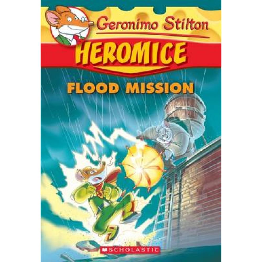 GS HEROMICE 03: FLOOD MISSION