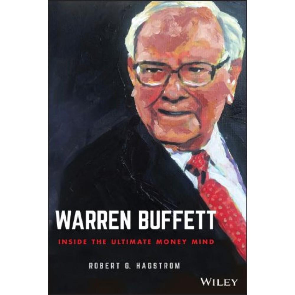 Warren Buffett : Inside the Ultimate Money Mind