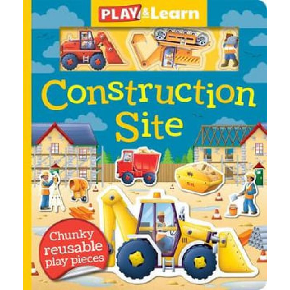 PLAY & LEARN: CONSTRUCTION SITE