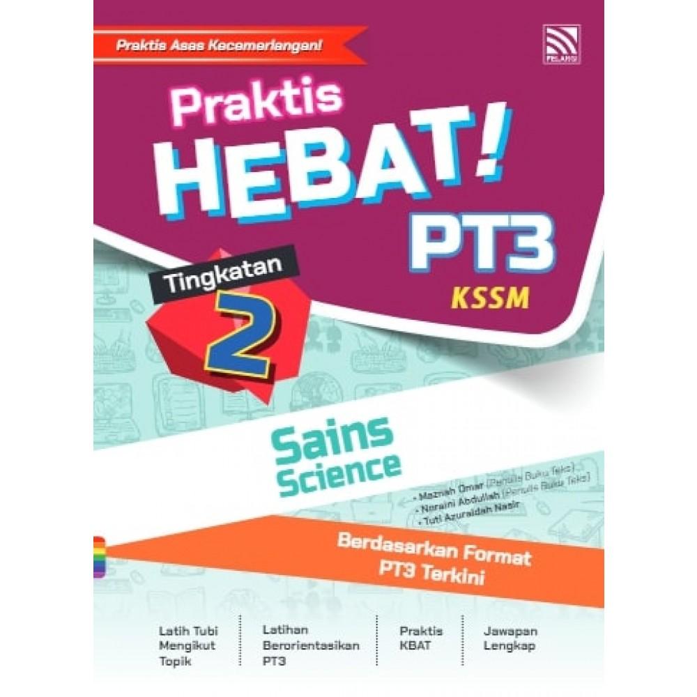TINGKATAN 2 PRAKTIS HEBAT! PT3 SAINS(BIL)