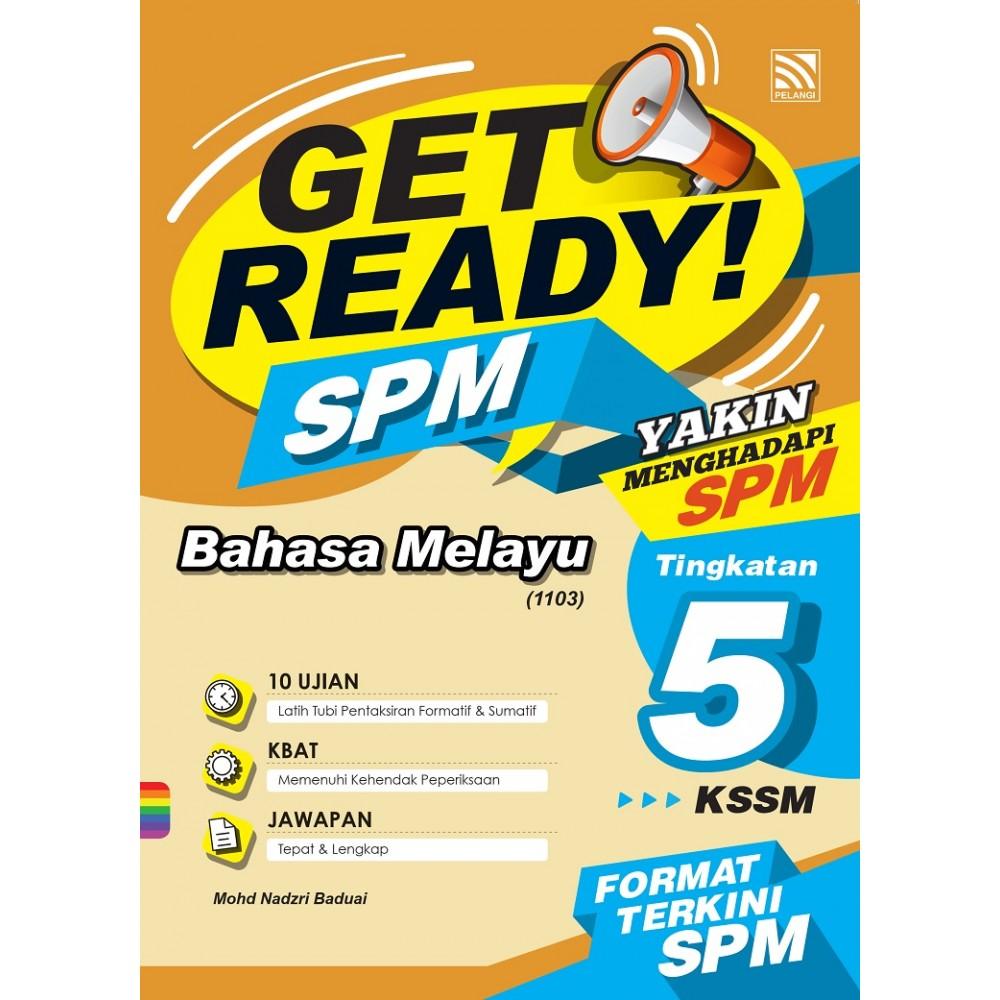 TINGKATAN 5 GET READY! SPM BAHASA MELAYU
