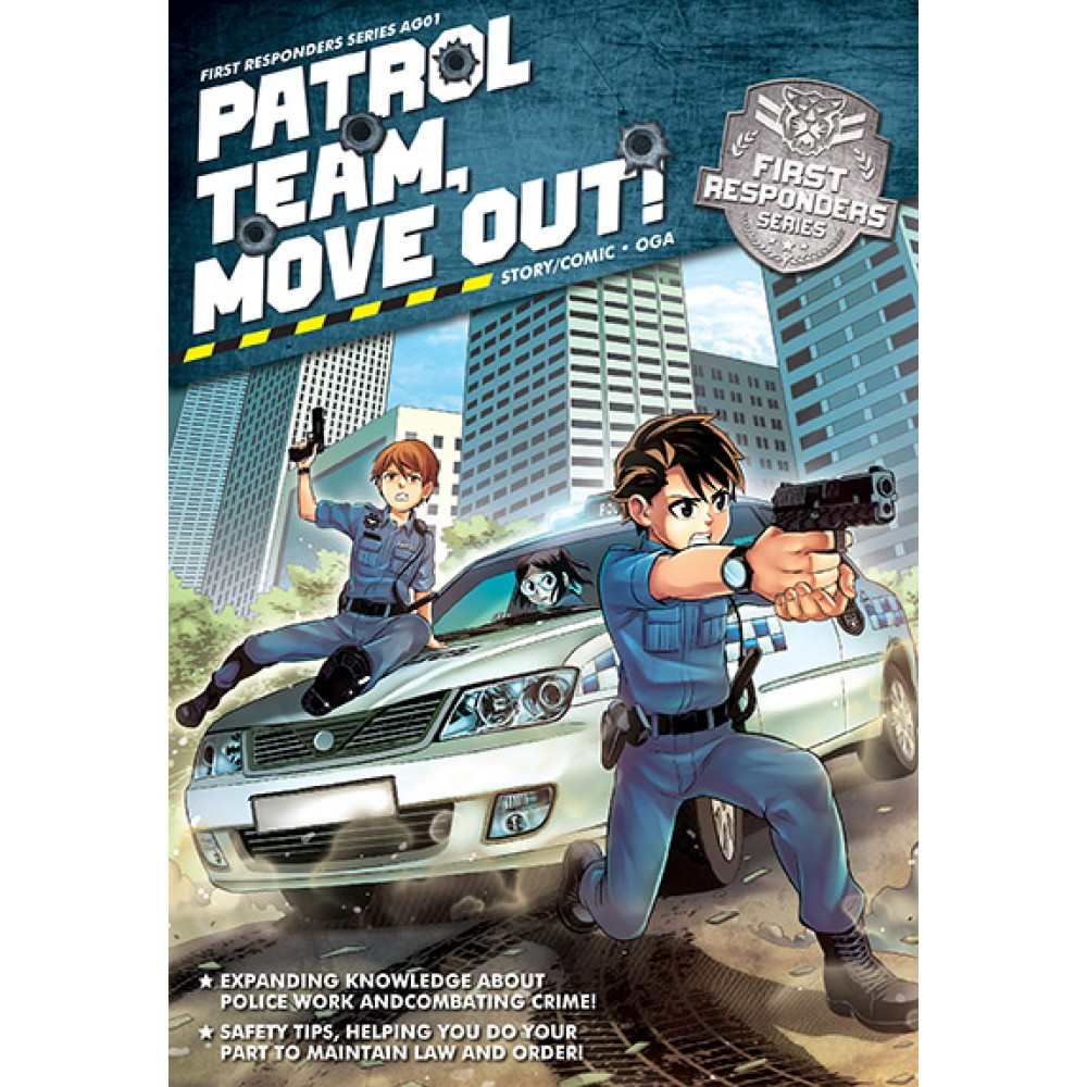 First Responders Series 01: Patrol Team, Move Out!