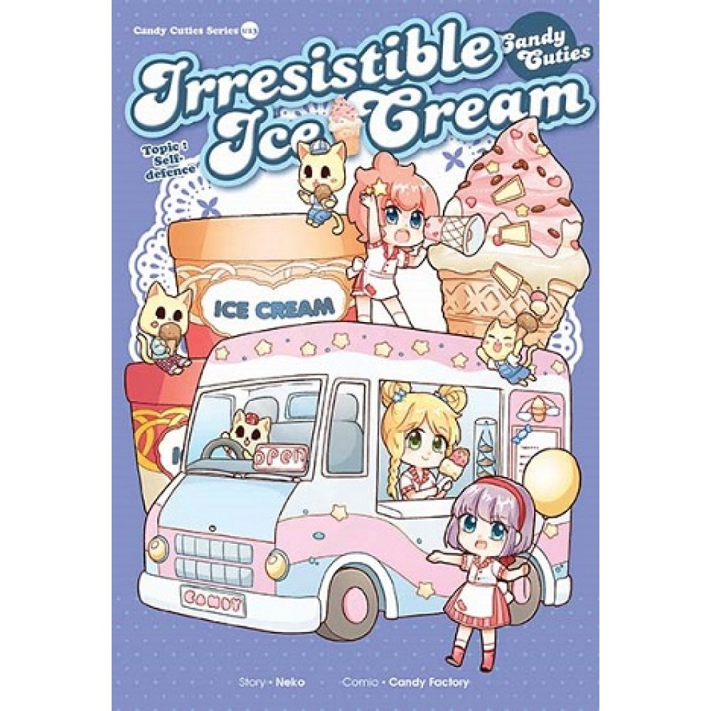 Candy Cuties 13 Irresistible Ice Cream Topic: Self-Defence