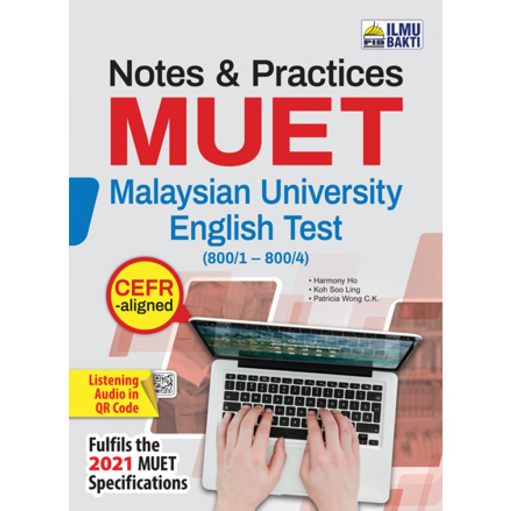 NOTES & PRACTICES MUET (CEFR ALIGNED)