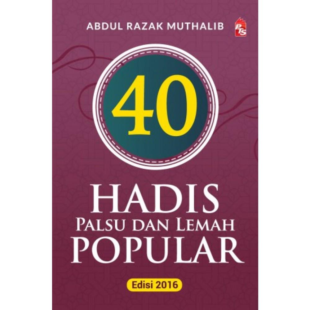 40 HADIS PALSU DAN LEMAH POPULAR
