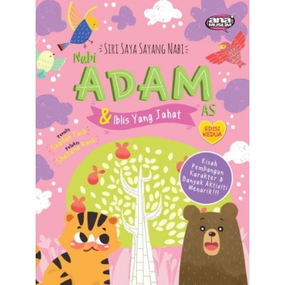 SIRI SAYA SAYANG NABI 01 - NABI ADAM A.S