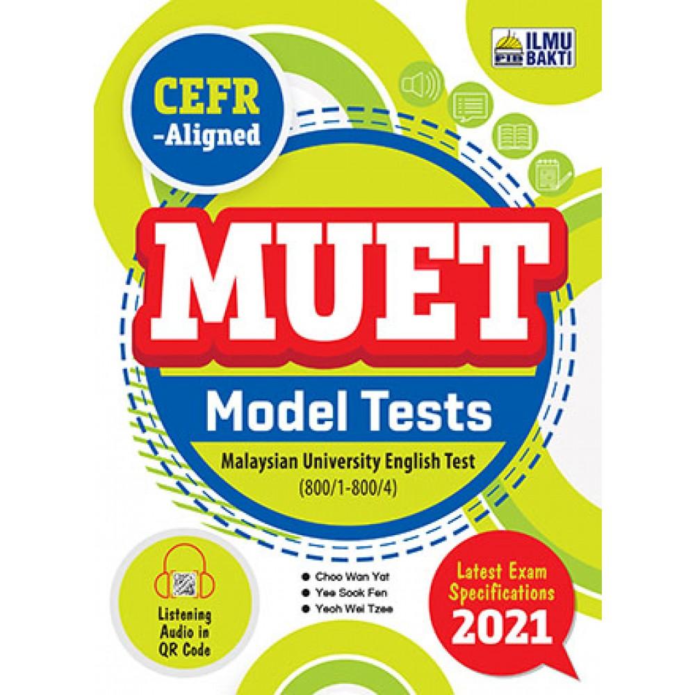 MUET MODEL TESTS (800/1-800/4) CEFR ALIGNED