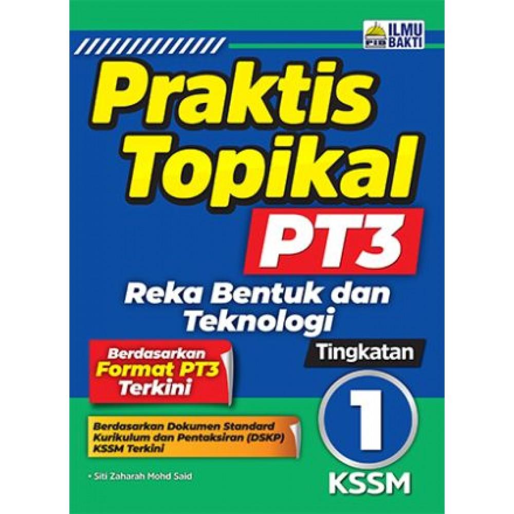 TINGKATAN 1 PRAKTIS TOPIKAL PT3 REKA BENTUK & TEKNOLOGI