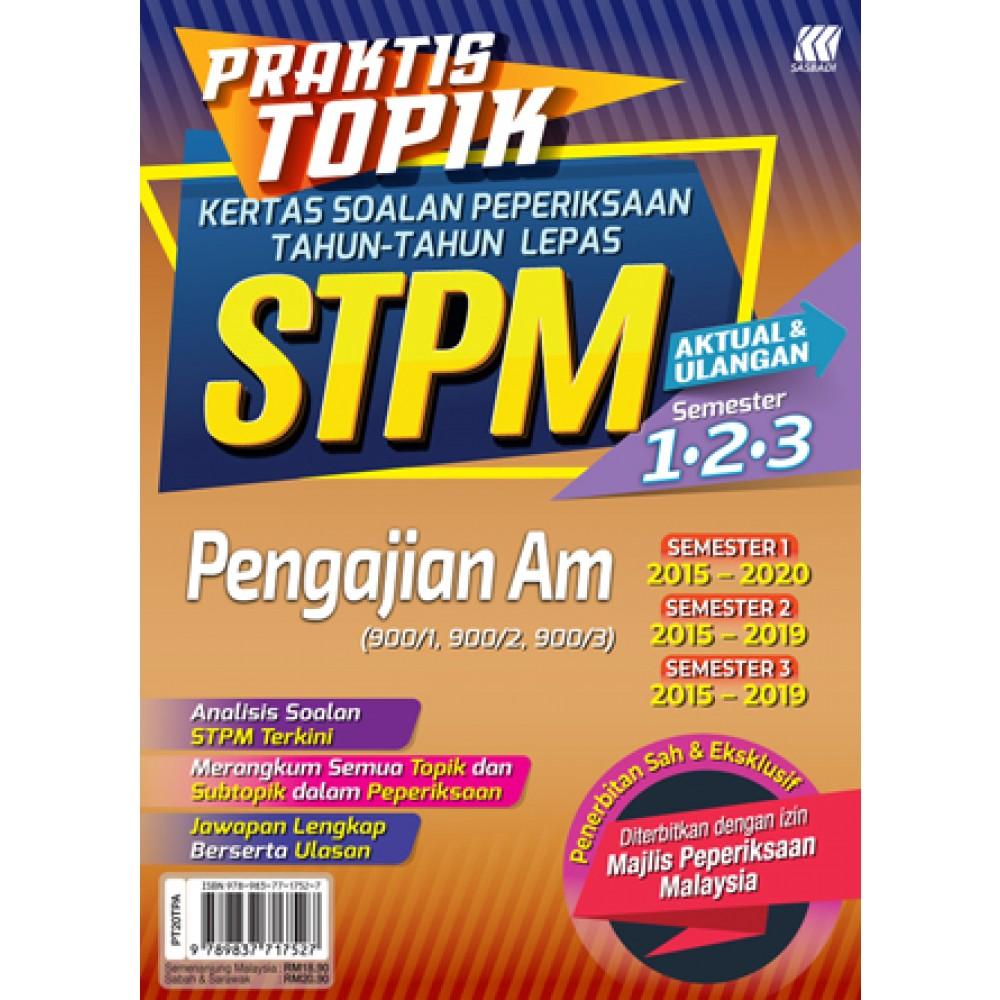 Praktis Topik KSPTL STPM Semester 1,2,3 Pengajian Am