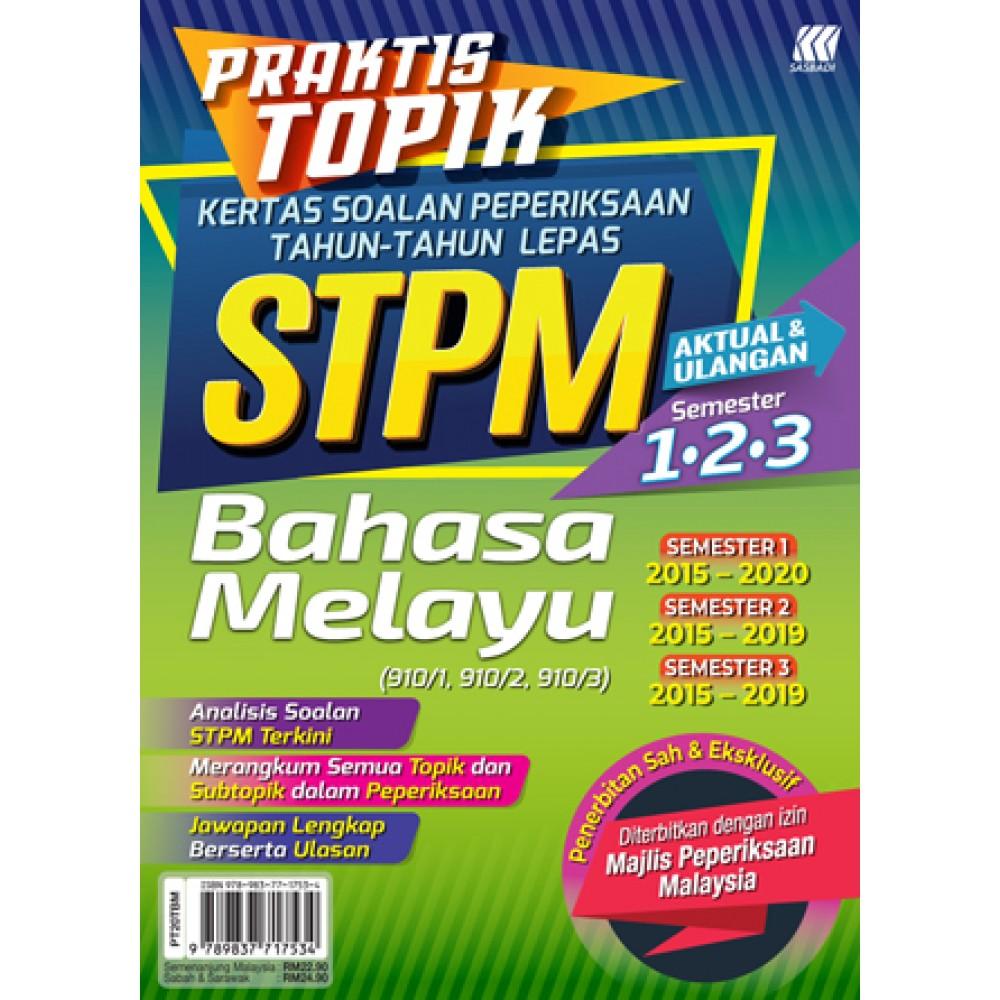 Praktis Topik KSPTL STPM Semester 1,2,3 Bahasa Melayu