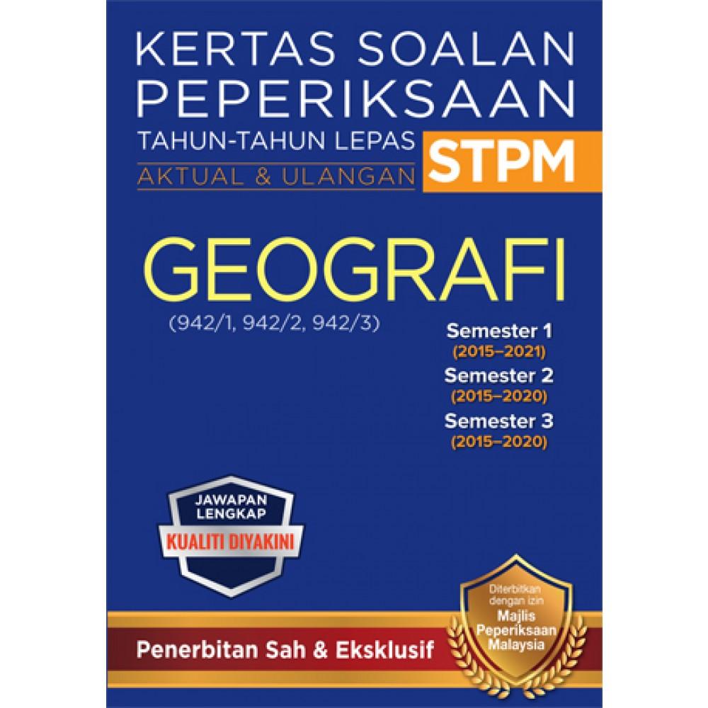 KSPTL STPM Semester 1, 2, 3 Geografi (Edisi 2022)