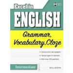 Excel in English - Grammar, Vocabulary, Cloze (Intermediate)