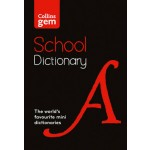 Collins Gem School Dictionary: Trusted support for learning, in a mini-format