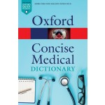 CONCISE MEDICAL DICTIONARY ( 10th ED )