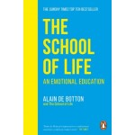 The School of Life : An Emotional Education