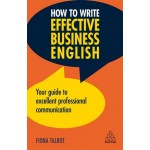 HOW TO WRITE EFFECTIVE BUSINESS ENGLISH