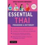 Essential Thai Phrasebook and Dictionary: Revised Edition : Speak Thai with Confidence