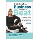 BUILDING A BUSINESS WITH A BEAT: LEADERS