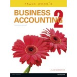 Frank Wood's Business Accounting: Volume Two