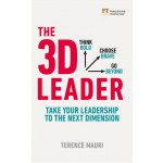 The 3D Leader : Take your leadership to the next dimension