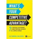 WHATS YOUR COMPETITIVE ADVANTAGE