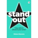 Stand Out : 5 key skills to advance your career