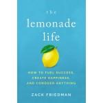 THE LEMONADE LIFE: HOW TO FUEL SUCCESS,
