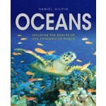 Oceans: Discover the Beauty of Our Underwater World