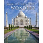World's Greatest Wonders: From Man-Made Masterpieces to Breathtaking Surprises of Nature