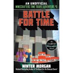 BATTLE FOR TIME: AN UNOFFICIAL MINECRAFT