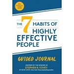 The 7 Habits of Highly Effective People : Guided Journal