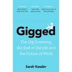 GIGGED: THE GIG ECONOMY