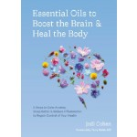 Essential Oils to Boost the Brain and Heal the Body
