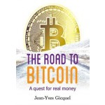THE ROAD TO BITCOIN