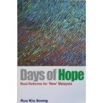 Days of Hope: Real Reforms for New Malaysia