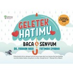 GELETEK HATIMU: BACA & SENYUM