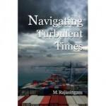Navigating Turbulent Times: The Memoirs of M. Rajasingam