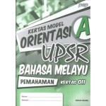 UPSR Kertas Model Orientasi A Bahasa Melayu(Pemahaman)