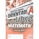 UPSR Kertas Model Orientasi A Matematik Kertas 1 (Dwibahasa)